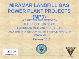 MIRAMAR LANDFILL GAS POWER PLANT PROJECTS MP 3