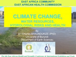 EAST AFRICA COMMUNITY EAST AFRICAN HEALTH COMMISSION CLIMATE