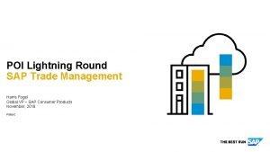 POI Lightning Round SAP Trade Management Harris Fogel
