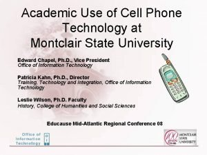 Academic Use of Cell Phone Technology at Montclair