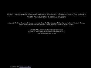 Opioid overdose education and naloxone distribution Development of