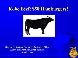 Kobe Beef 50 Hamburgers Georgia Agricultural Education Curriculum
