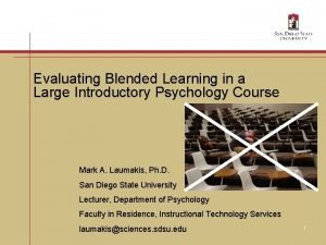 Evaluating Blended Learning in a Large Introductory Psychology