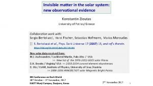 Invisible matter in the solar system new observational