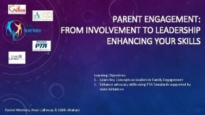 PARENT ENGAGEMENT FROM INVOLVEMENT TO LEADERSHIP ENHANCING YOUR