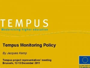 Tempus Monitoring Policy By Jacques Kemp Tempus project