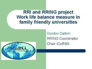 RRI and RRING project Work life balance measure