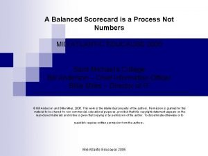 A Balanced Scorecard is a Process Not Numbers