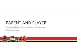 PARENT AND PLAYER Preseason Chat on Gender Identity