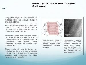 DMR Polymers 1449584 P 3 EHT Crystallization in