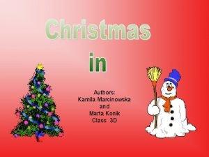 Authors Kamila Marcinowska and Marta Konik Class 3
