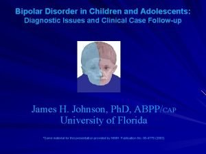 Bipolar Disorder in Children and Adolescents Diagnostic Issues