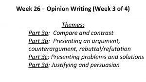 Week 26 Opinion Writing Week 3 of 4