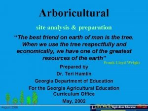 Arboricultural site analysis preparation The best friend on