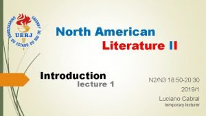 North American Literature II Introduction lecture 1 N