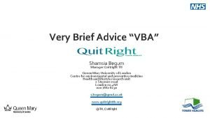 Very Brief Advice VBA Shamsia Begum Manager Quitright