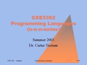 CSE 3302 Programming Languages nnnnotes Summer 2003 Dr
