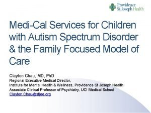 MediCal Services for Children with Autism Spectrum Disorder