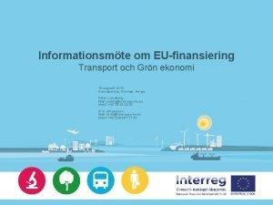 Informationsmte om EUfinansiering Transport och Grn ekonomi 15
