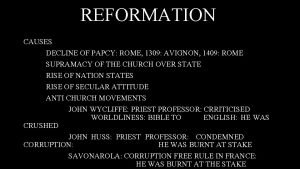 REFORMATION CAUSES DECLINE OF PAPCY ROME 1309 AVIGNON