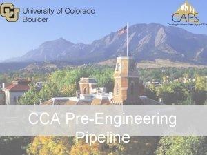 CCA PreEngineering Pipeline Annual Enrollment 10 529 Fulltime