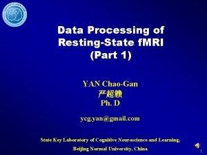 Data Processing of RestingState f MRI Part 1