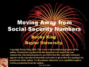 Moving Away from Social Security Numbers Becky King