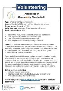 Volunteering Ambassador Community Chesterfield Type of volunteering Ambassador