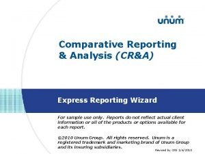 Comparative Reporting Analysis CRA Express Reporting Wizard For