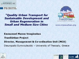 Quality Urban Transport for Sustainable Development and Urban