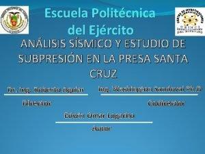 Escuela Politcnica del Ejrcito ANLISIS SSMICO Y ESTUDIO