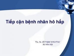 Tip cn bnh nhn h hp Ths Bs