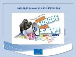 Euroopan talous ja sosiaalikomitea Euroopan unioni EU 28