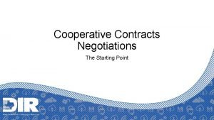 Cooperative Contracts Negotiations The Starting Point Agenda Cooperative