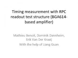 Timing measurement with RPC readout test structure BGA