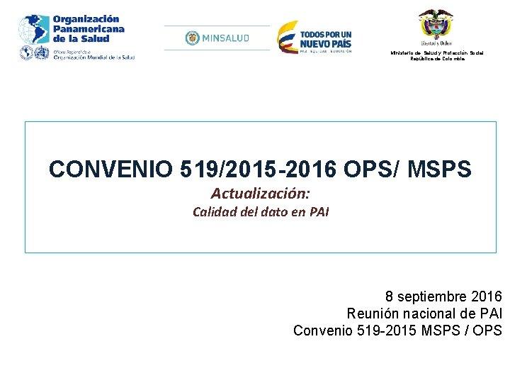 Ministerio de Salud y Proteccin Social Repblica de