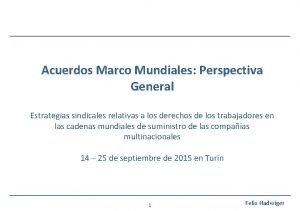 Acuerdos Marco Mundiales Perspectiva General Estrategias sindicales relativas