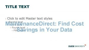 TITLE TEXT Click to edit Master text styles