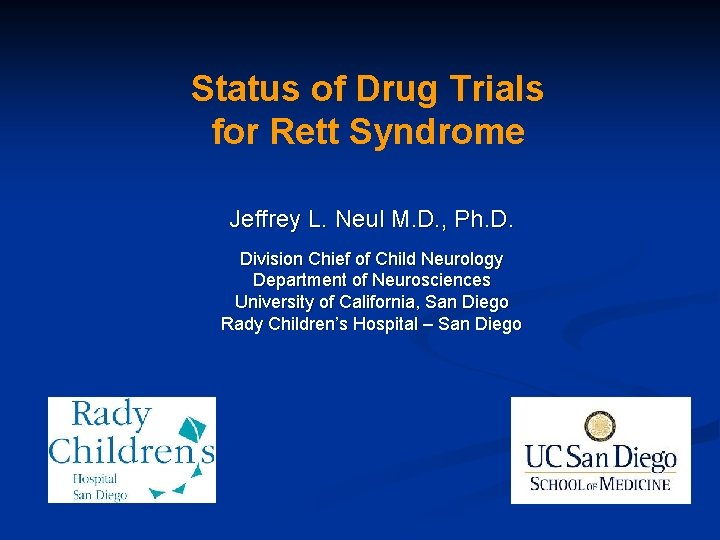 Status of Drug Trials for Rett Syndrome Jeffrey