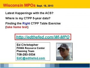 Wisconsin MPOs Sept 18 2013 Latest Happenings with