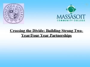Crossing the Divide Building Strong Two YearFour Year