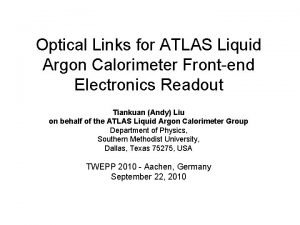 Optical Links for ATLAS Liquid Argon Calorimeter Frontend