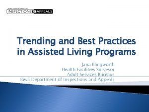 Trending and Best Practices in Assisted Living Programs