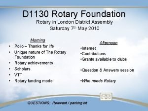 D 1130 Rotary Foundation Rotary in London District