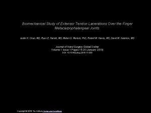 Biomechanical Study of Extensor Tendon Lacerations Over the