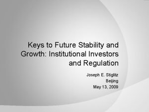 Keys to Future Stability and Growth Institutional Investors