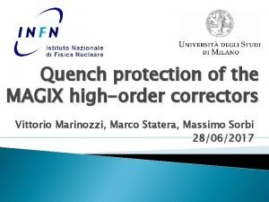 Quench protection of the MAGIX highorder correctors Vittorio