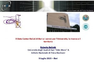Il Data Center Re Ca S di Bari