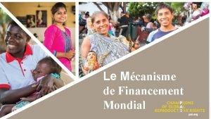 Le Mcanisme de Financement Mondial Limplication de PAI