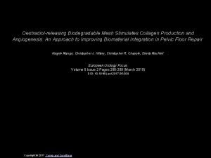 Oestradiolreleasing Biodegradable Mesh Stimulates Collagen Production and Angiogenesis